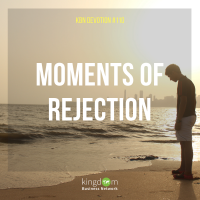 Moments of Rejection