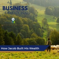 How Jacob Built His Wealth