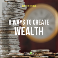 8 Ways to Create Wealth