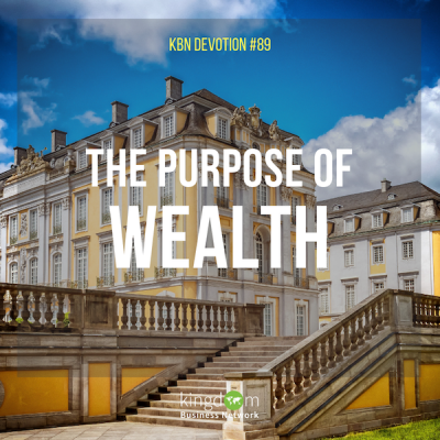 The Purpose of Wealth