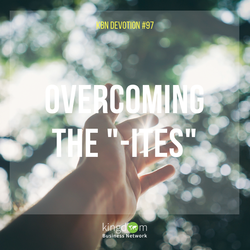 "Overcoming The ""-ites"""
