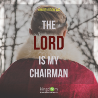 The Lord is my Chairman