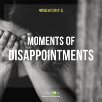 Moments of Disappoinments