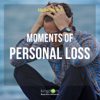 Moments of Personal Loss