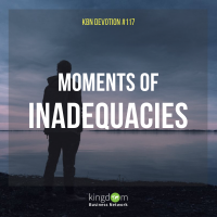 Moments of Inadequacies