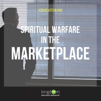 Spiritual Warfare in the marketplace