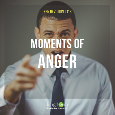 Moments of Anger