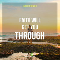Faith Will Get You Through