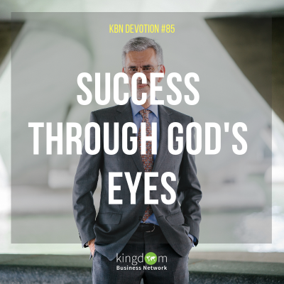 Success Through God's Eyes