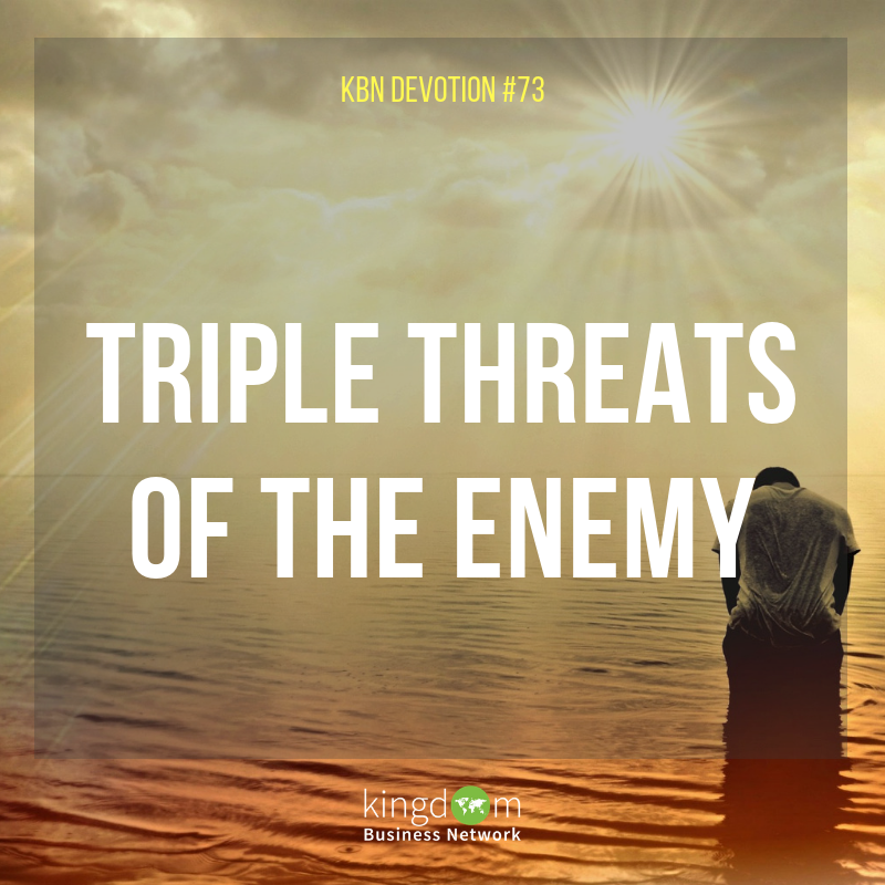 Triple Threats of the Enemy