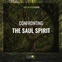 Confronting the Saul Spirit
