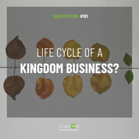 Life Cycle of a Kingdom Business
