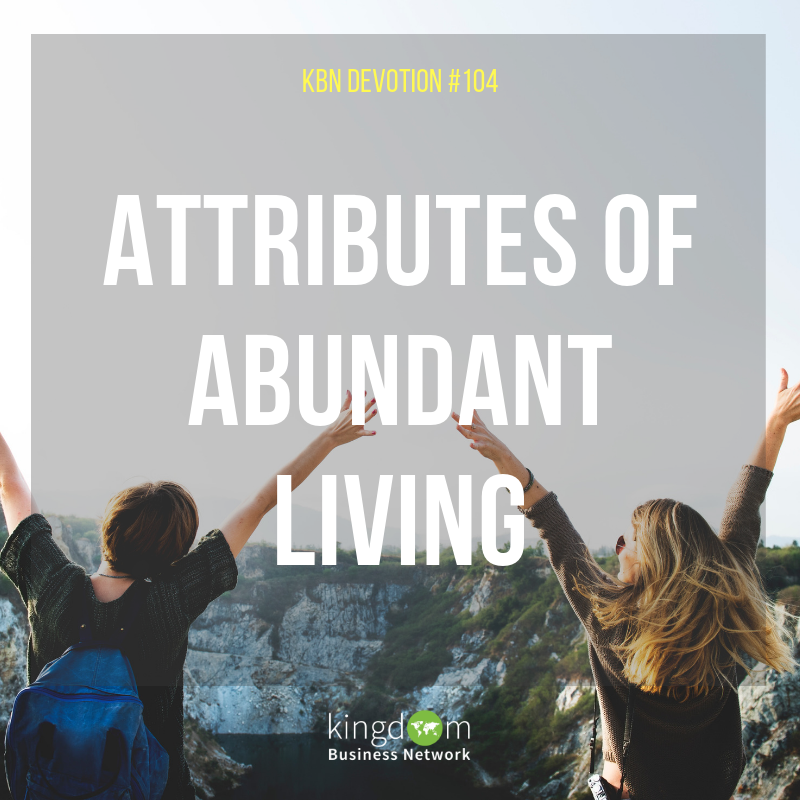 Attributes Of Abundant Living