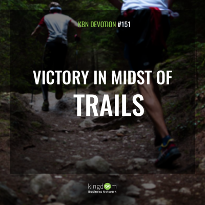 Victory in midst of trails
