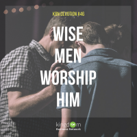 Wise men worship him